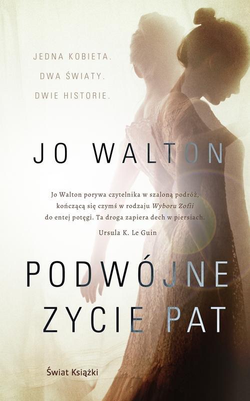 Podwójne życie Pat - Walton Jo