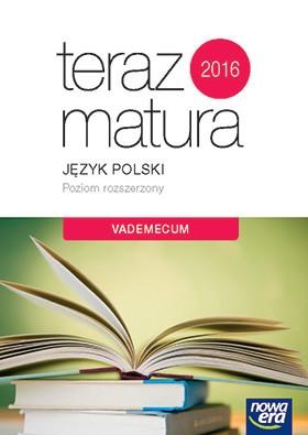 Teraz matura 2018 Język polski ZR. Vademecum NE - OPRACOWANIE ZBIOROWE