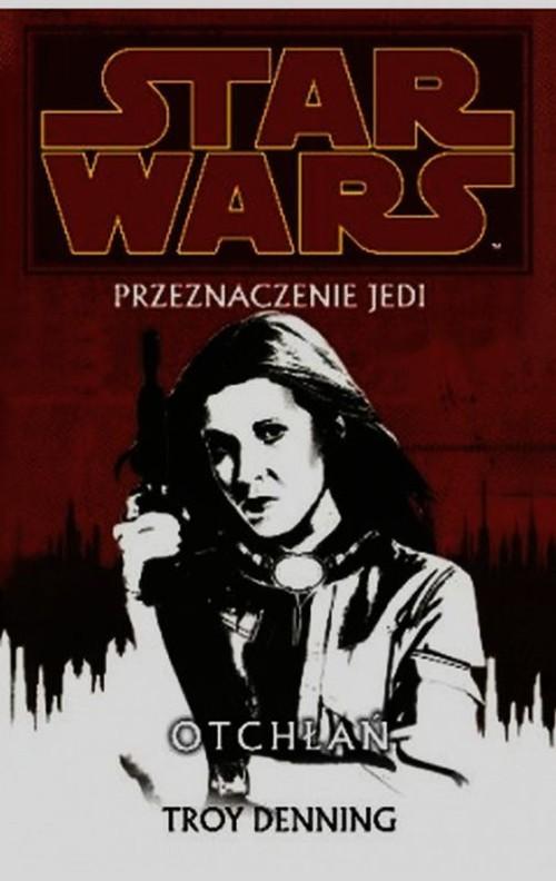 Star Wars Przeznaczenie Jedi Tom 3 Otchłań - Denning Troy