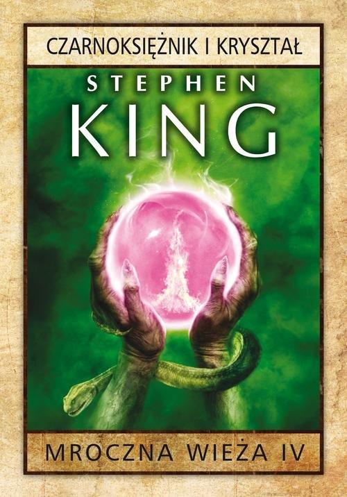 Mroczna Wieża 4. Czarnoksiężnik w.2015 - King Stephen