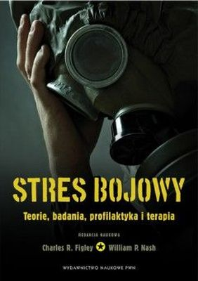 STRES BOJOWY - CHARLES R. FIGLEY. WILLIAM P. NASH
