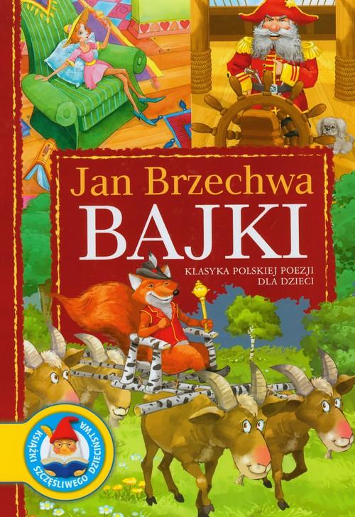 Bajki. Jan Brzechwa - Brzechwa Jan