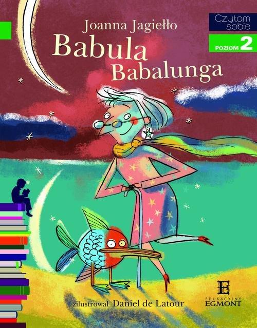 Czytam sobie - Babula Babalunga - Jagiełło Joanna