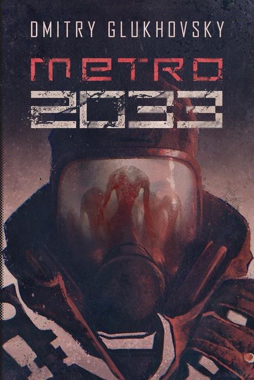 Metro 2033 BR w.2015 - Glukhovsky Dmitry