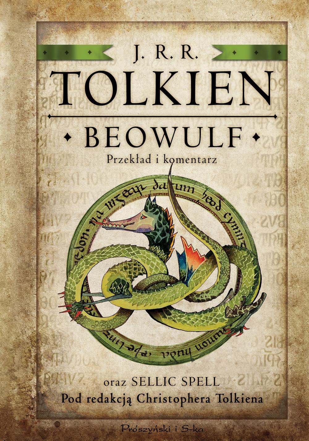 Beowulf. Przekład i komentarz oraz Sellic Spell... - J.R.R TOLKIEN