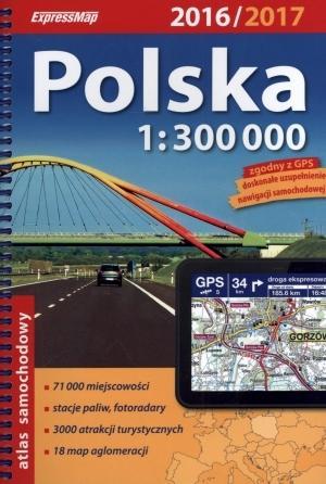 Atlas samochodowy Polska 1:300 000 2016/2017 - praca zbiorowa