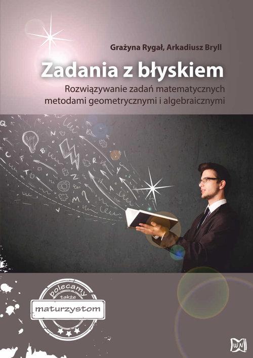 Zadania z błyskiem - Grazyna Rygał, Arkadiusz Bryll
