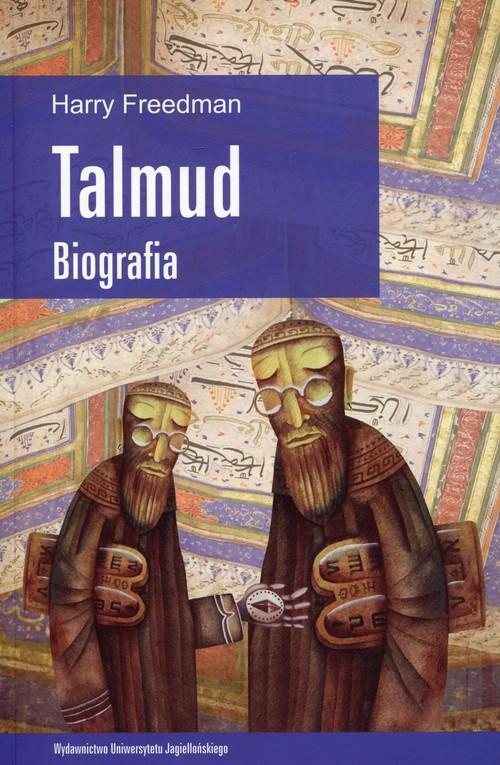 Talmud. Biografia - Freedman Harry