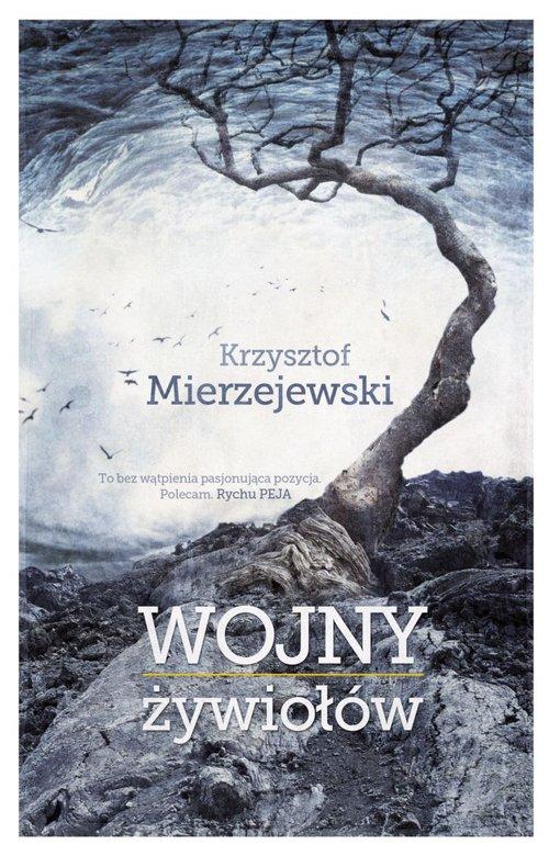 WOJNY ŻYWIOŁÓW - Mierzejewski Krzysztof