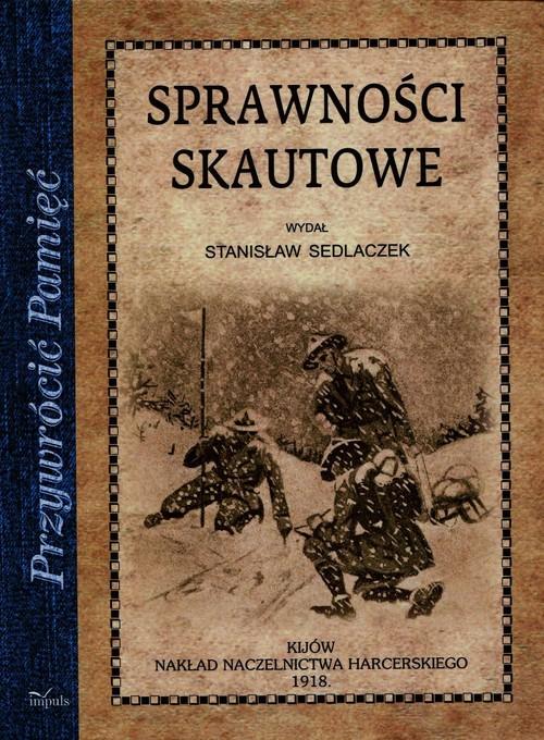 Przywrócić Pamięć. Sprawności skautowe - Sedlaczek Stanisław