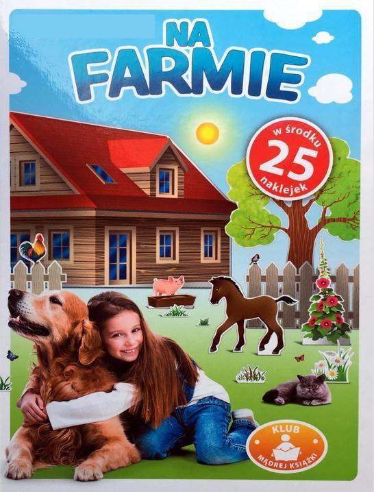 Na farmie! - praca zbiorowa