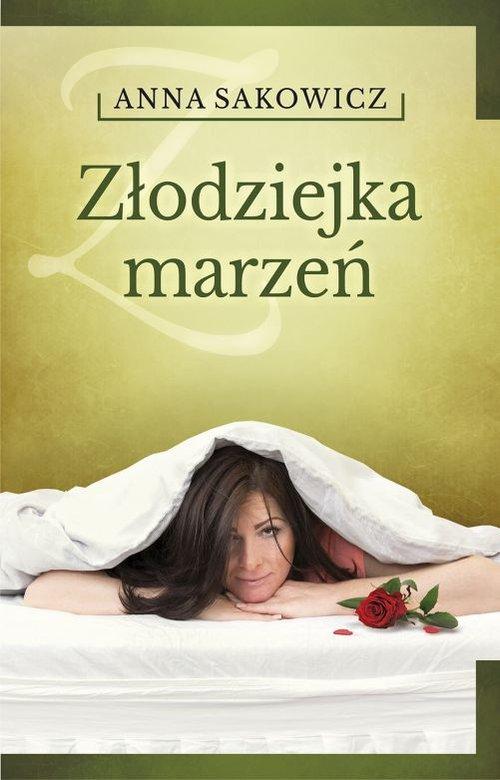 Złodziejka marzeń w.2016 - Sakowicz Anna
