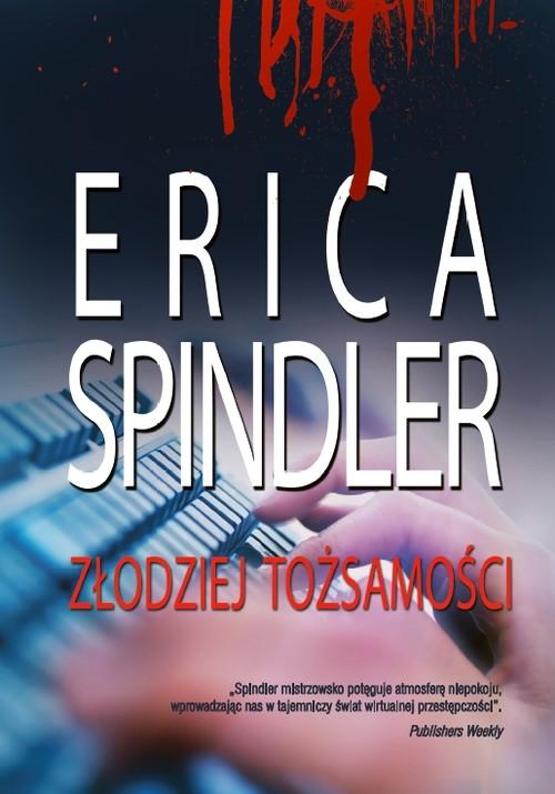 ZŁODZIEJ TOŻSAMOŚCI - Spindler Erica