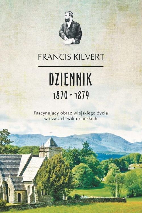 Dziennik 1870-1879 - Kilvert Francis