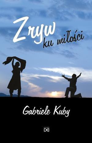 Zryw ku miłości - Gabriele Kuby