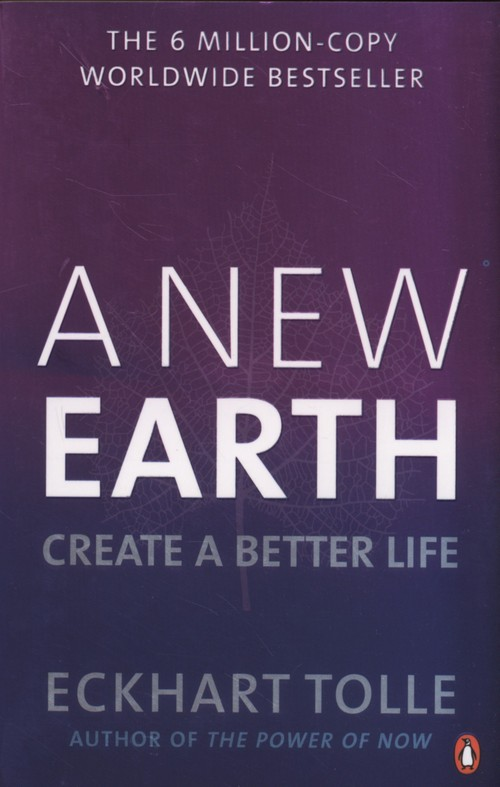 A New Earth - Tolle Eckhart