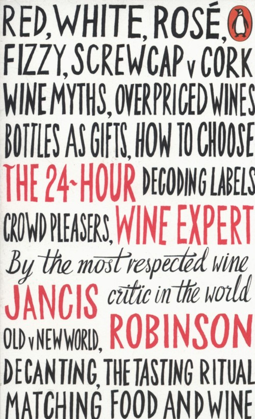The 24 Hour Wine Expert - Robinson Jancis
