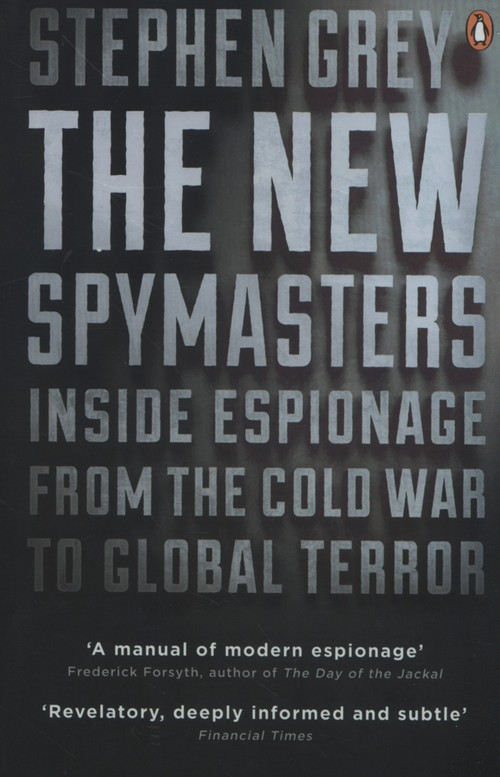 The New Spymasters - Grey Stephen