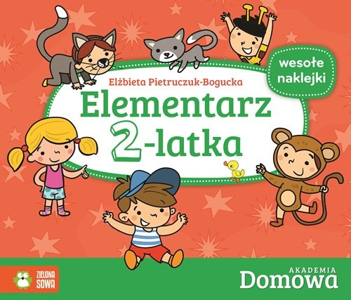 Domowa Akademia. Elementarz 2-latka - Pietruczuk-Bogucka Elżbieta