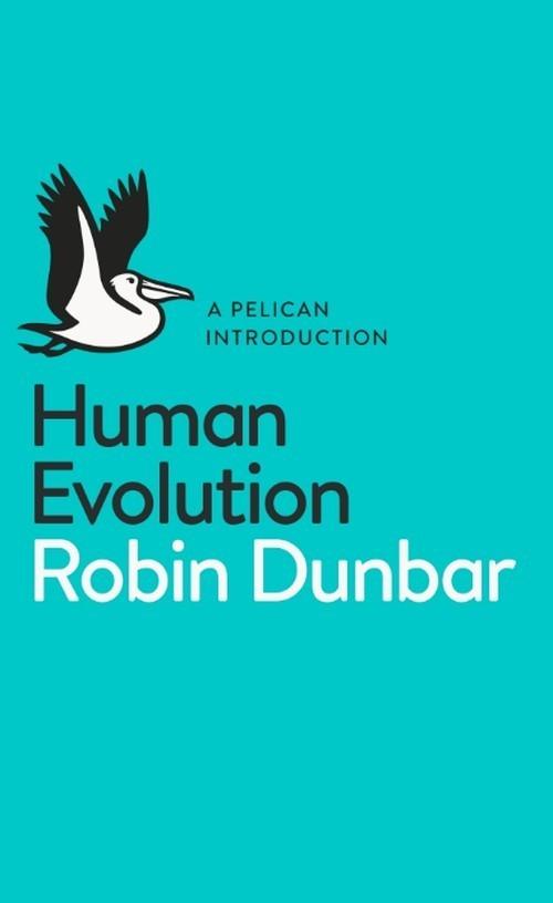 Human Evolution - Dunbar Robin