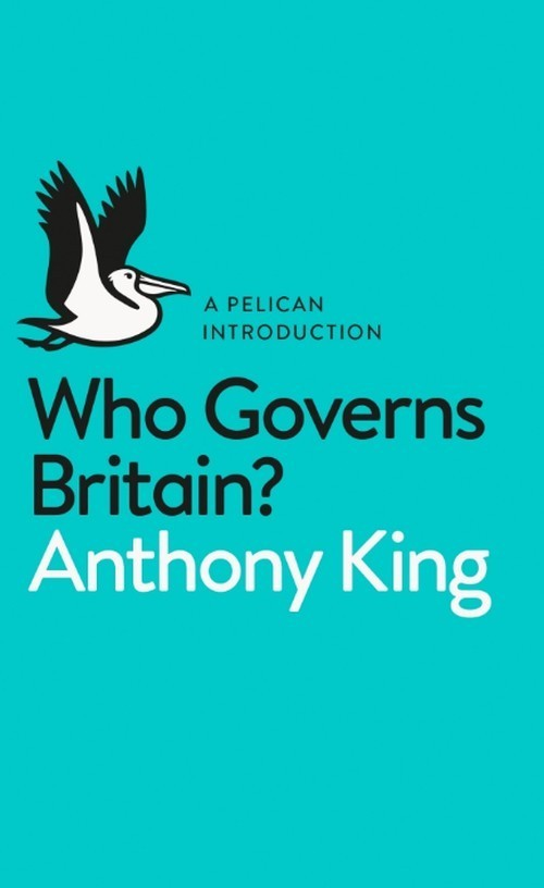Who Governs Britain? - King Anthony