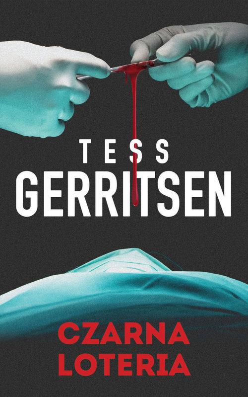 Czarna loteria - Gerritsen Tess