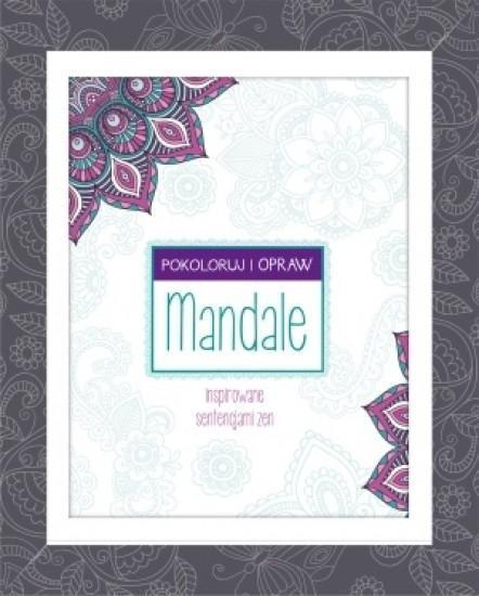 Mandale inspirowane sentencjami zen - praca zbiorowa, praca zbiorowa
