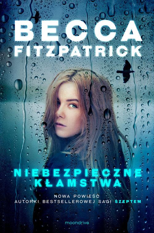 Niebezpieczne kłamstwa - Fitzpatrick Becca