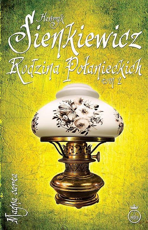Rodzina Połanieckich T.2 - Sienkiewicz Henryk