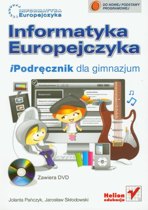 Informatyka Europejczyka GIM iPodręcznik w.2010 - Pańczyk Jolanta, Skłodowski Jarosław