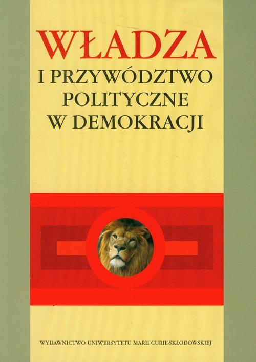 Władza i przywództwo polityczne w demokracji - brak