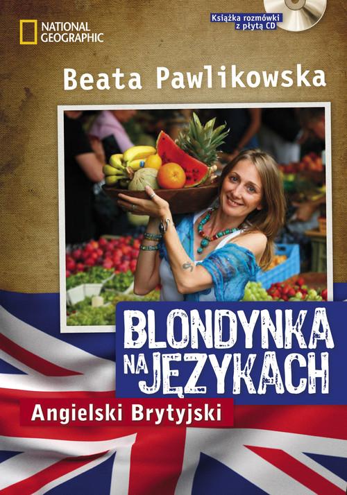 BLONDYNKA NA JĘZYKACH ANGIELSKI BRYTYJSKI + CD - Pawlikowska Beata