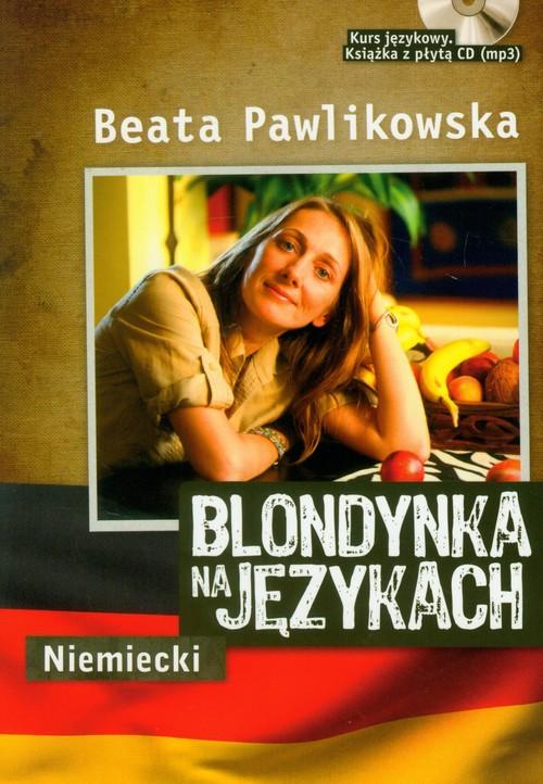 BLONDYNKA NA JĘZYKACH NIEMIECKI + CD GRATIS - Pawlikowska Beata