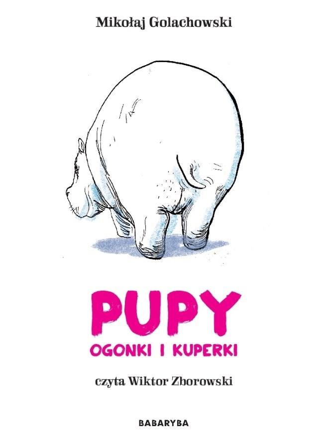 Pupy, ogonki i kuperki audiobook - Golachowski Miko