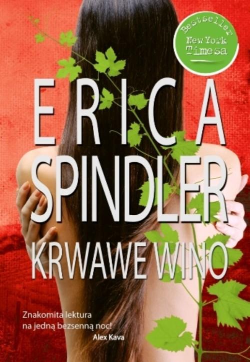 Krwawe wino - Spindler Erica