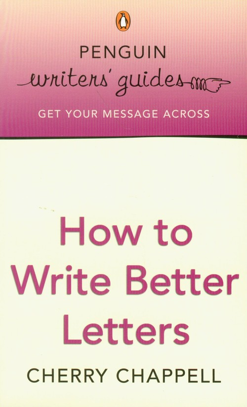 How to Write Better Letters - Chappell Cherry