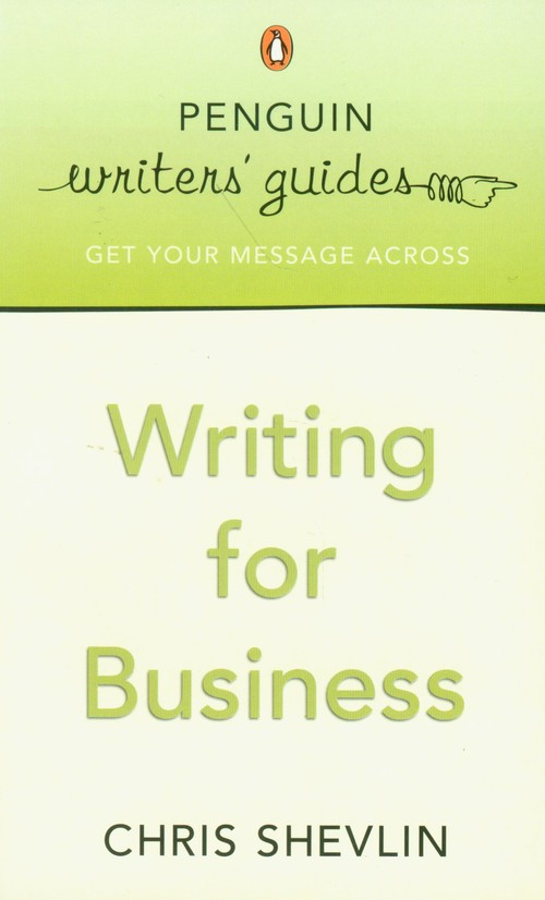 Writing for Business - Shevlin Chris