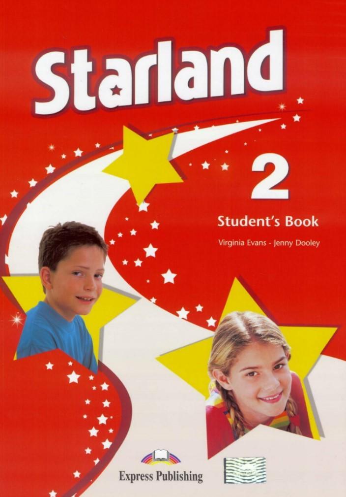 Starland 2 SB w.ang. EXPRESS PUBLISHING - Virginia Evans, Jenny Dooley