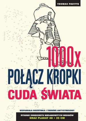 1000x połącz kropki: Cuda świata - THOMAS PAVITTE