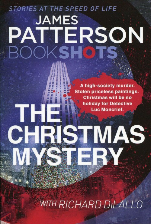 The Christmas Mystery - Patterson James
