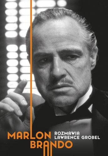 Marlon Brando. Rozmawia Lawrence Grobel - Lawrence Grobel