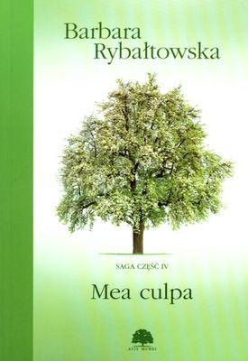MEA CULPA SAGA CZĘŚĆ 4 (KOLEKCJA EDIPRESSE) - BARBARA RYBAŁTOWSKA
