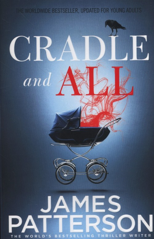 Cradle and All - Patterson James