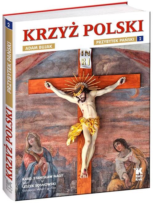 PRZYBYTEK PAŃSKI KRZYŻ POLSKI 2 - Nagy Stanisław