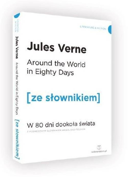AROUND THE WORLD IN EIGHTY DAYS ZE SŁOWNIKIEM - Verne Jules
