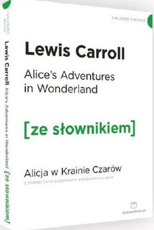 Alicja w Krainie Czarów wersja angielska z podręcznym słownikiem - Carroll Lewis