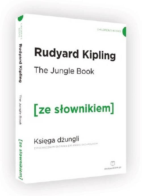 The Jungle Book Księga Dżungli z podręcznym słownikiem angielsko-polskim - Kipling Rudyard