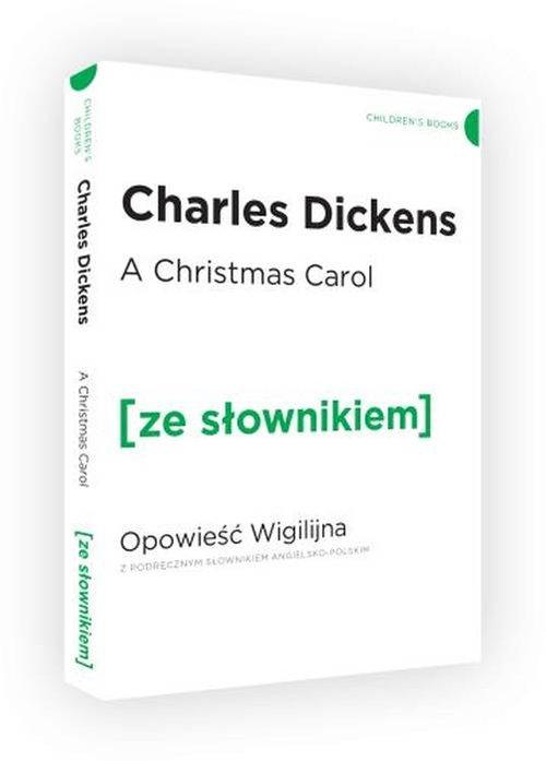A Christmas Carol. Opowieść Wigilijna z podręcznym słownikiem angielsko-polskim - Dickens Charles