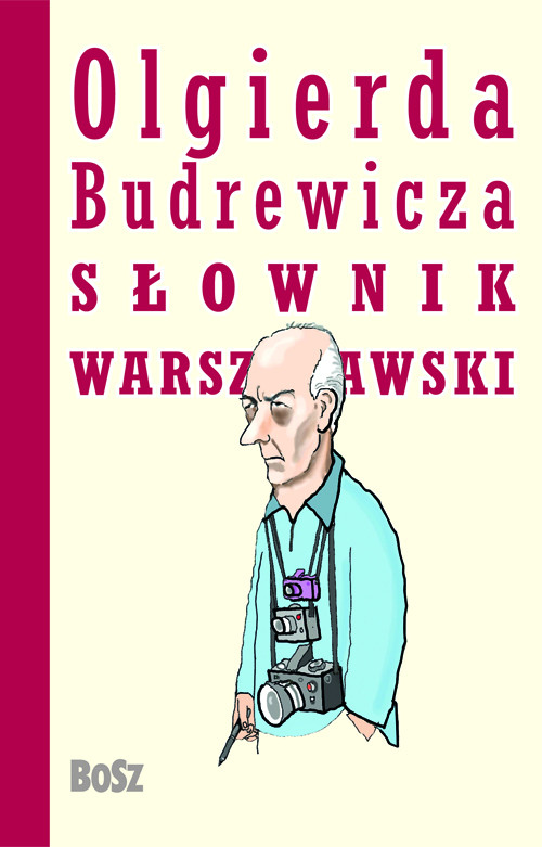 Olgierda Budrewicza słownik warszawski - Budrewicz Olgierd