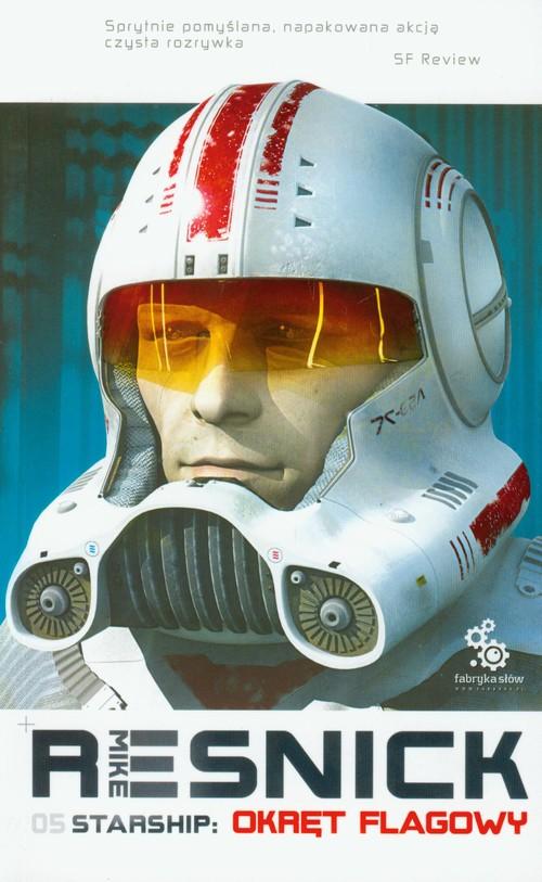 Starship Okręt flagowy - Resnick Mike